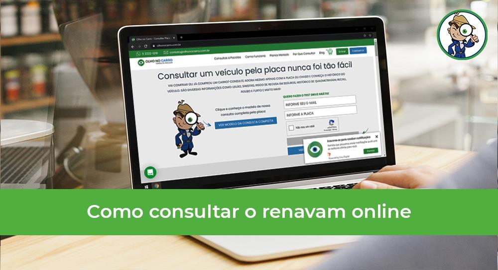Imagem de um computador com o site da Olho no Carro aberto, para fazer a consulta do renavam online