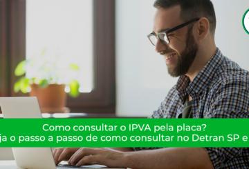Como consultar o IPVA pela placa? Veja aqui!