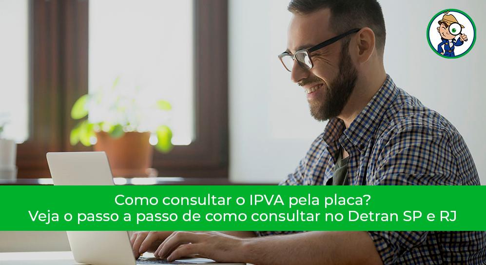 como consultar o IPVA pela placa no Detran SP e RJ
