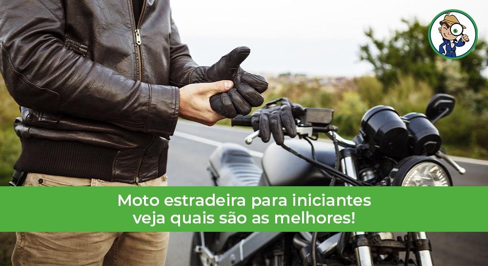 moto estradeira para quem está começando