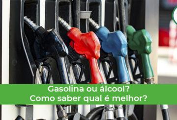 saiba como escolher entre gasolina ou álcool