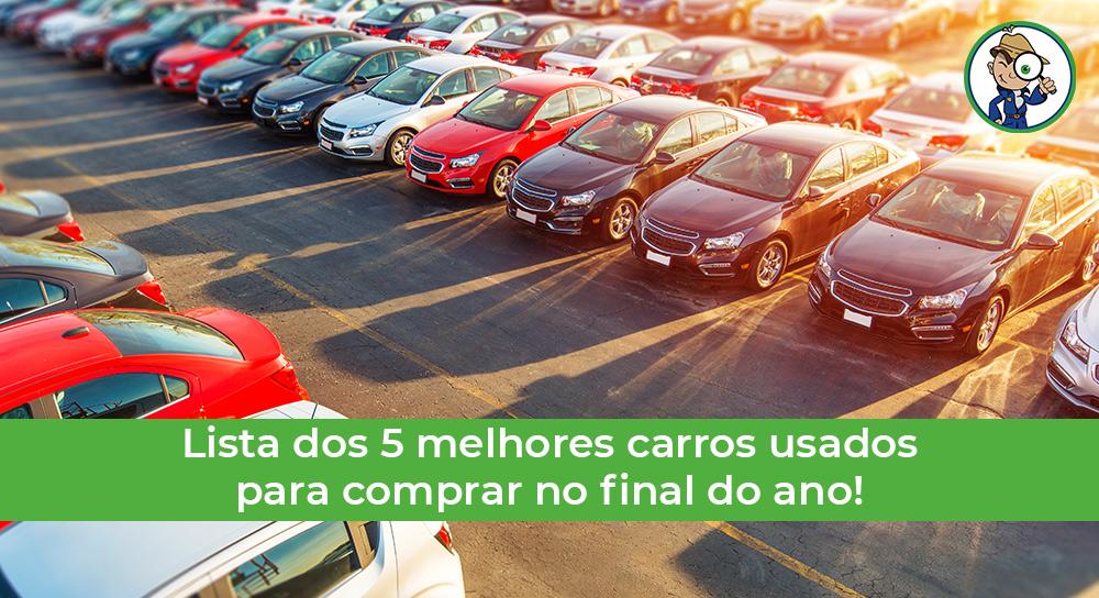 veja quais são os melhores carros usados para comprar