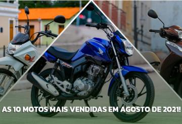 As 10 motos mais vendidas em agosto de 2021!